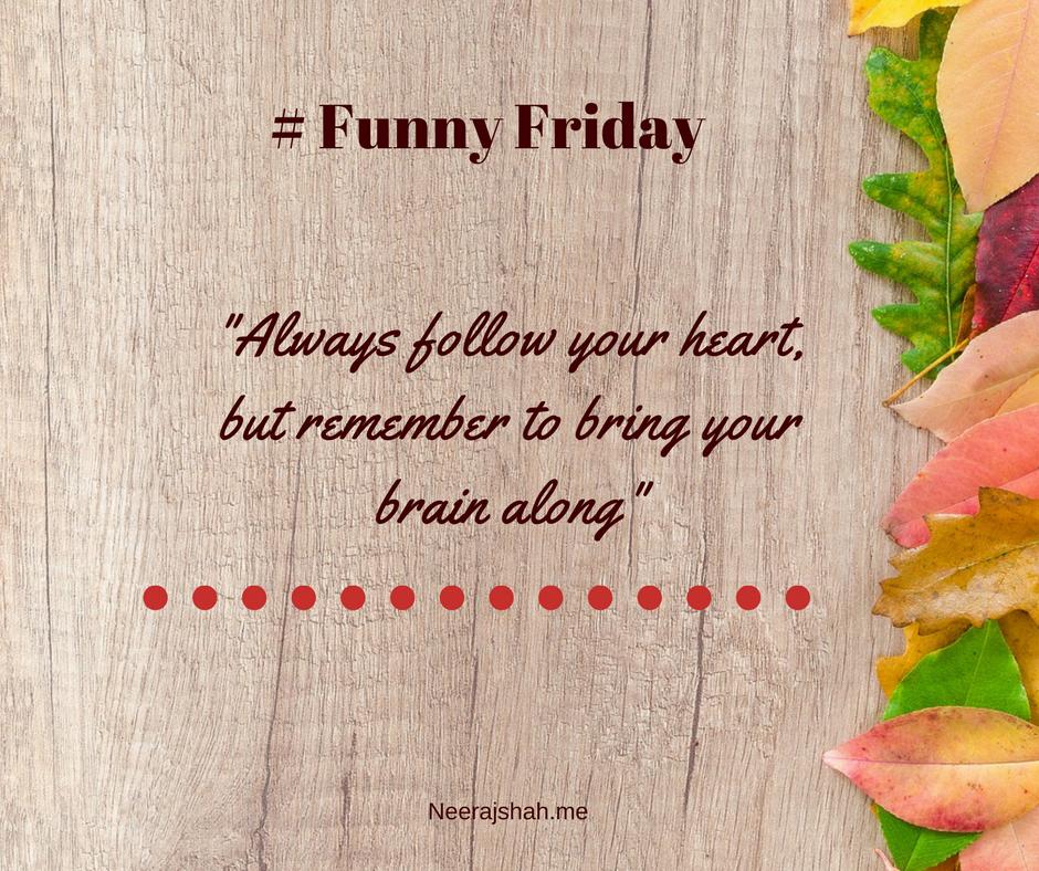 # Funny Friday
