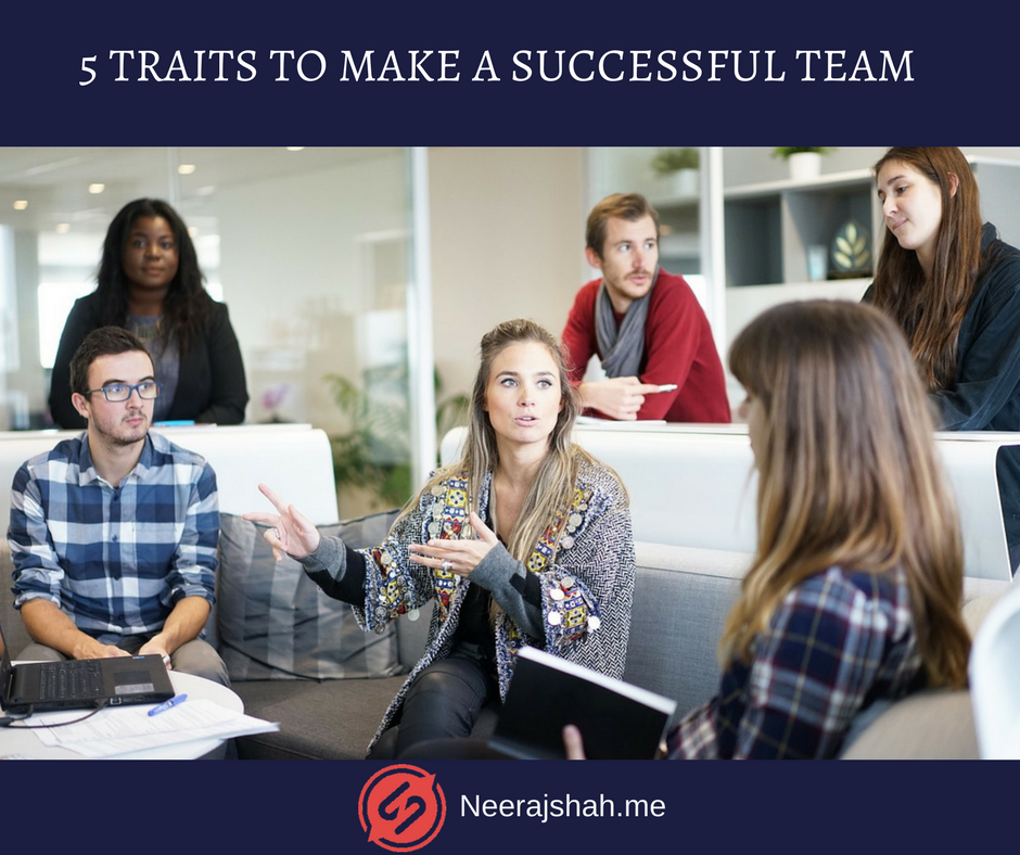 5 Traits To build A successful Team