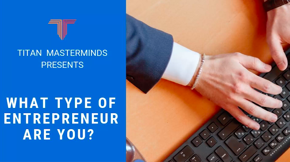 What type of entrepreneur are you?